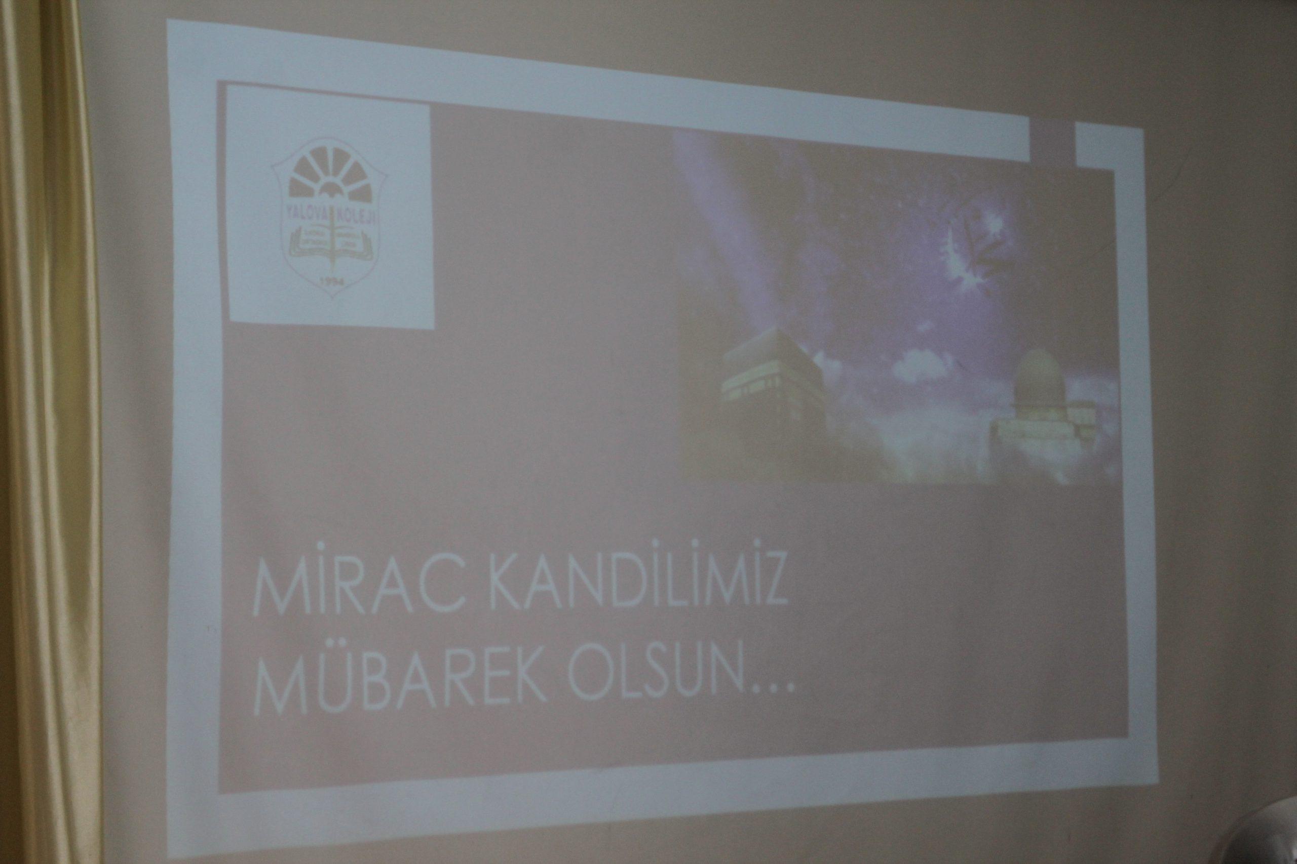 Öğrencilerimiz Miraç Kandiline özel program düzenledi